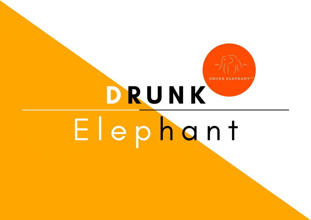 DRUNK ELEPHANT